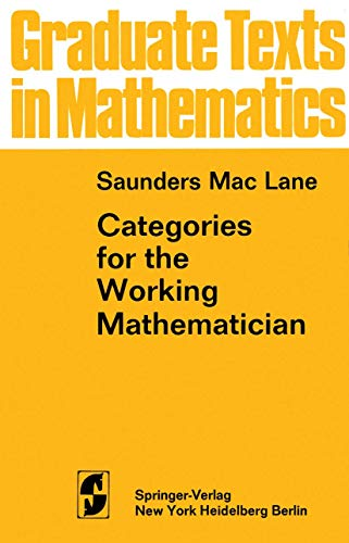 9780387900360: Categories for the Working Mathematician (Graduate Texts in Mathematics)