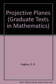 9780387900438: Projective Planes (Graduate Texts in Mathematics)
