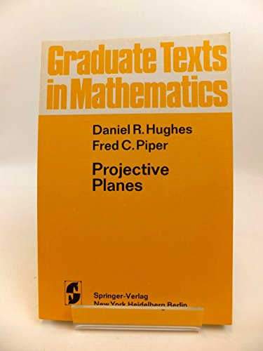 9780387900445: Projective Planes (Graduate Texts in Mathematics)