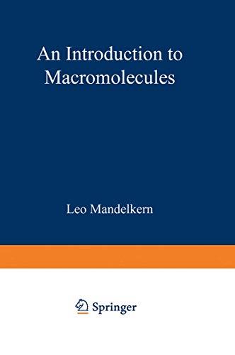 An Introduction to Macromolecules (Heidelberg Science Library): Mandelkern, L.