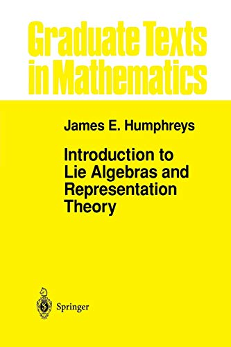 9780387900520: Introduction to Lie Algebras and Representation Theory (Graduate Texts in Mathematics)