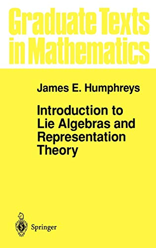 9780387900537: Introduction to Lie Algebras and Representation Theory: v. 9 (Graduate Texts in Mathematics)