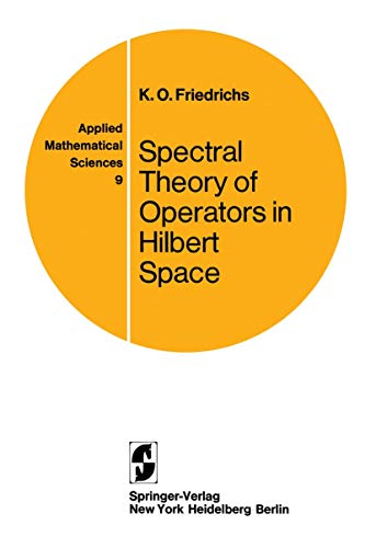 9780387900766: Spectral Theory of Operators in Hilbert Space (Applied Mathematical Sciences)