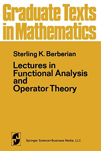 9780387900810: Lectures in Functional Analysis and Operator Theory (Graduate Texts in Mathematics)