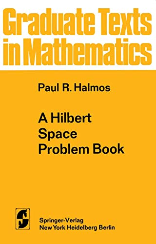 9780387900902: A Hilbert Space Problem Book (Graduate Texts in Mathematics,)