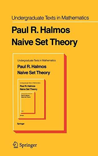 9780387900926: Naive Set Theory (Undergraduate Texts in Mathematics)