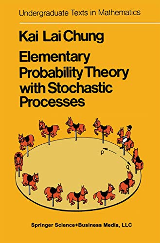 9780387900964: Elementary probability theory with stochastic processes (Undergraduate texts in mathematics)