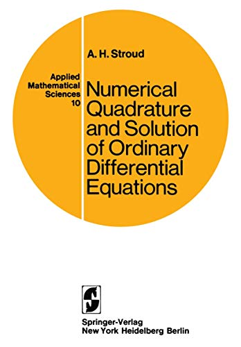 9780387901008: Numerical Quadrature and Solution of Ordinary Differential Equations: A Textbook for a Beginning Course in Numerical Analysis (Applied Mathematical Sciences)