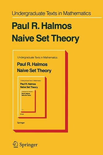 9780387901046: Naive Set Theory (Undergraduate Texts in Mathematics)