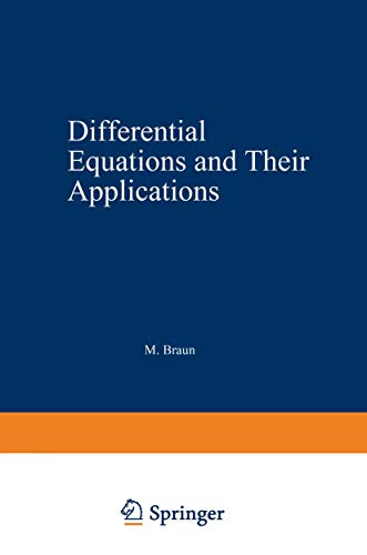 Differential equations and their applications: An introduction: Braun, Martin
