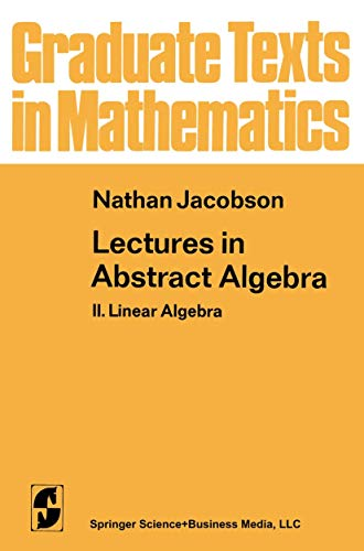 9780387901237: Lectures in Abstract Algebra 2: Linear Algebra (Graduate Texts in Mathematics)
