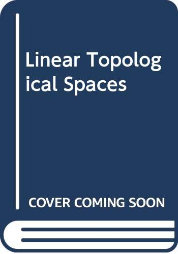9780387901268: Linear Topological Spaces