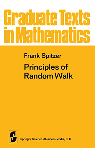 Principles of Random Walk (Graduate Texts in: Spitzer, Frank