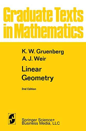 9780387901541: Linear Geometry (Graduate Texts in Mathematics)