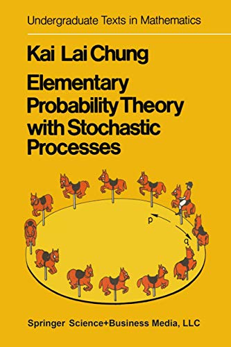 9780387901596: Elementary probability theory with stochastic processes (Undergraduate texts in mathematics)