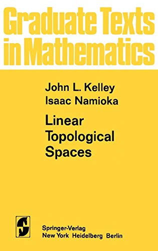 9780387901695: Linear Topological Spaces