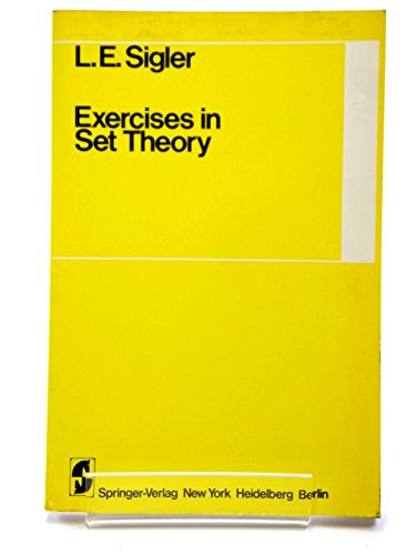 Exercises in Set Theory: L. E. Sigler