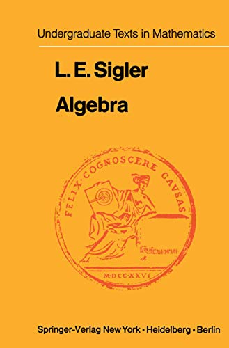 Algebra (Undergraduate Texts in Mathematics)