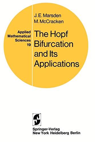 The Hopf Bifurcation and Its Applications (Applied: Marsden, J. E.,