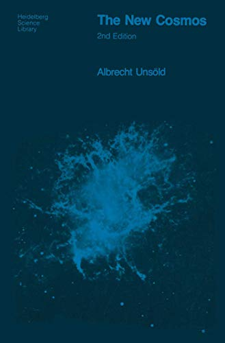 9780387902234: The new cosmos (Heidelberg Science Library)