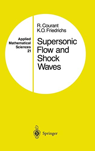9780387902326: Supersonic Flow and Shock Waves (Applied Mathematical Sciences) (v. 21)