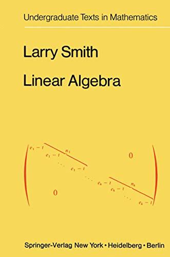 9780387902357: Linear algebra (Undergraduate texts in mathematics)