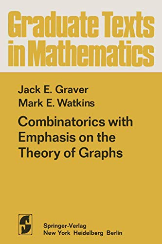 Combinatorics with Emphasis on the Theory of: Graver, J. E.,