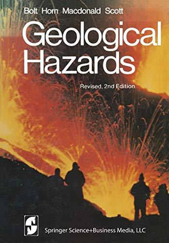 9780387902548: Geological Hazards: Earthquakes - Tsunamis - Volcanoes - Avalanches - Landslides - Floods (Springer Study Edition)