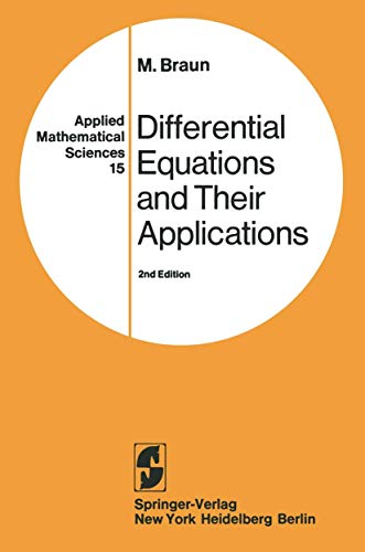 Differential Equations and Their Applications: An Introduction: Braun, M.