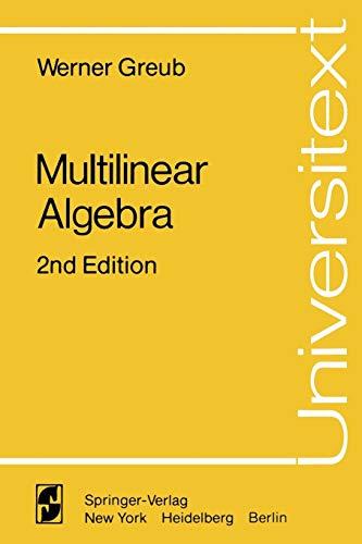 Multilinear Algebra: Werner Greub
