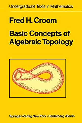 9780387902883: Basic Concepts of Algebraic Topology (Undergraduate Texts in Mathematics)