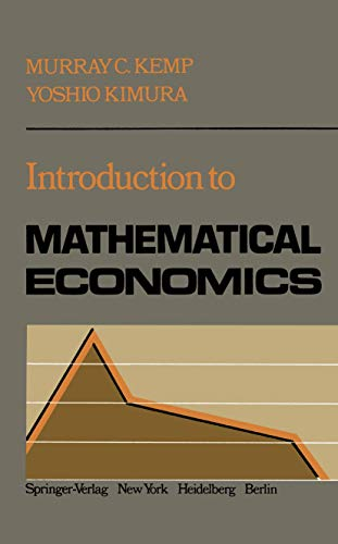 Introduction to Mathematical Economics: Kemp, M.C., Kimura,