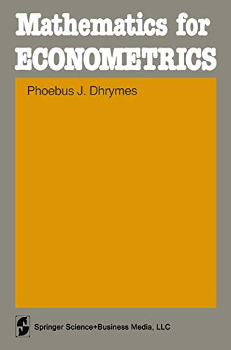 9780387903163: Mathematics for Econometrics