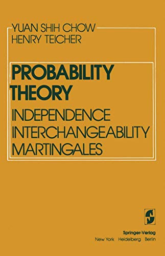 9780387903316: Probability theory: Independence, interchangeability, martingales