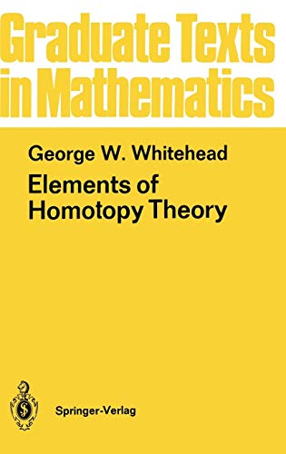 9780387903361: Elements of Homotopy Theory: 061 (Graduate Texts in Mathematics)