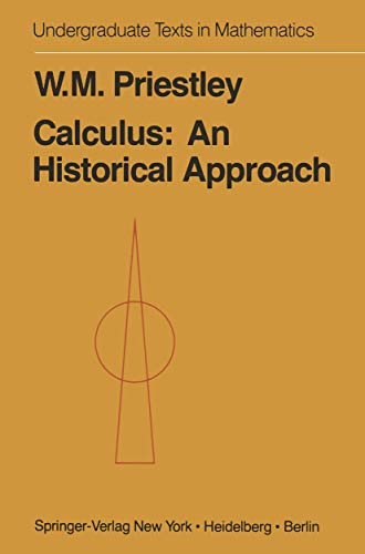 9780387903491: Calculus: An Historical Approach (Undergraduate Texts in Mathematics)