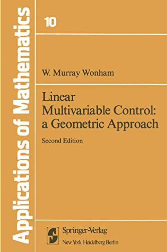 9780387903545: Linear Multivariable Control: A Geometric Approach (Stochastic Modelling and Applied Probability)