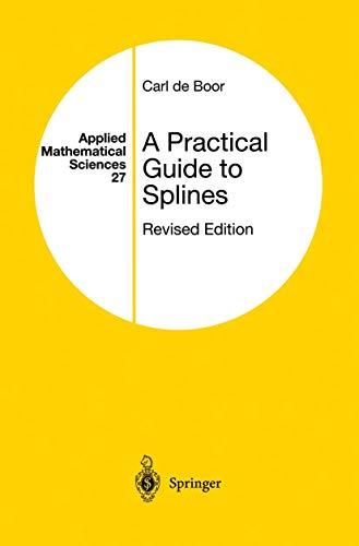 027: A Practical Guide to Splines (Applied: Boor, Carl de