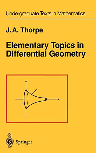 9780387903576: Elementary Topics in Differential Geometry (Undergraduate Texts in Mathematics)