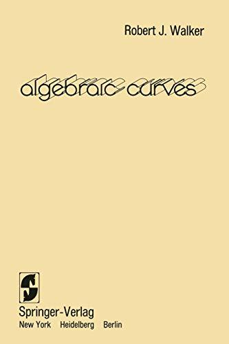 9780387903613: Algebraic Curves