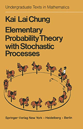 9780387903620: Elementary Probability Theory with Stochastic Processes (Undergraduate Texts in Mathematics)
