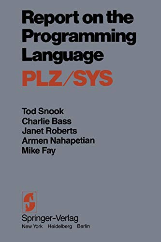 Report on the Programming Language Plz/Sys: Snook, Tod