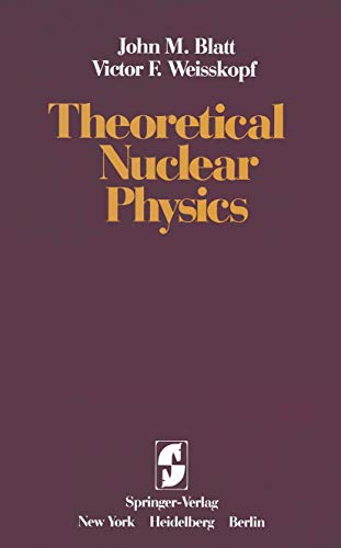 9780387903828: Theoretical Nuclear Physics