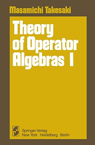 9780387903910: Theory of Operator Algebras I