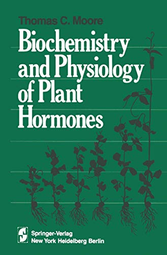 BIOCHEMISTRY AND PHYSIOLOGY OF PLANT HORMONES. xvi: Moore, T. C.