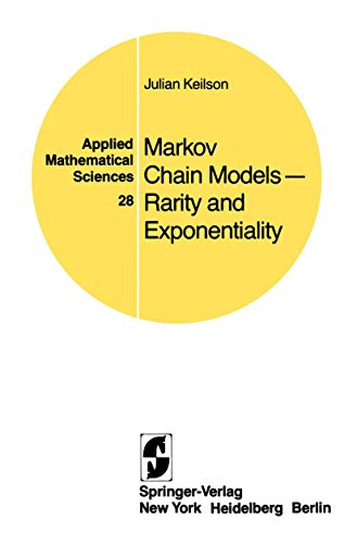 9780387904054: Markov Chain Models ― Rarity and Exponentiality (Applied Mathematical Sciences)