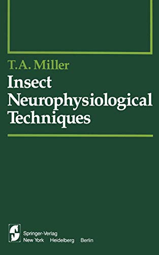 9780387904078: Insect Neurophysiological Techniques (Springer Series in Experimental Entomology)