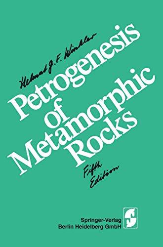 Petrogenesis of Metamorphic Rocks: Winkler, Helmut G. F.