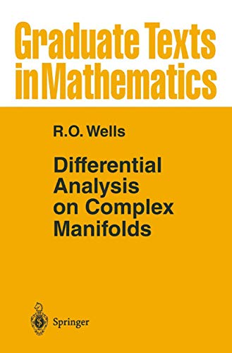 9780387904191: Differential Analysis on Complex Manifolds: v.65: Vol 65 (Graduate Texts in Mathematics)