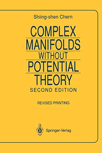 9780387904221: Complex Manifolds without Potential Theory: with an appendix on the geometry of characteristic classes (Universitext)